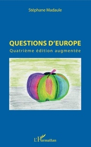 Stéphane Madaule - Questions d'Europe.