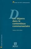 Stéphane Mail-Fouilleul - Les dépens dans le contentieux communautaire.