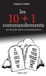 Stephane Maillot - Les 10 + 1 commandements - 2020.