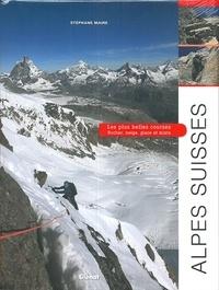 Alpes Suisses - Les plus belles courses. Rocher, neige, glace et mixte.pdf