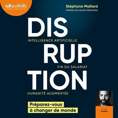 Disruption - Intelligence artificielle, fin du salariat, humanité augmentée - Format Téléchargement Audio - 9782367628059 - 18,80 €