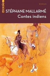 Stéphane Mallarmé - Contes indiens.