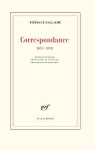 Stéphane Mallarmé - Correspondance - 1854-1898.