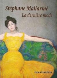 Stéphane Mallarmé - La dernière mode.