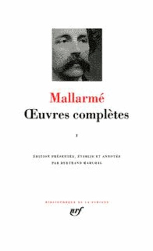 Stéphane Mallarmé - OEUVRES COMPLETES. - Tome 1.