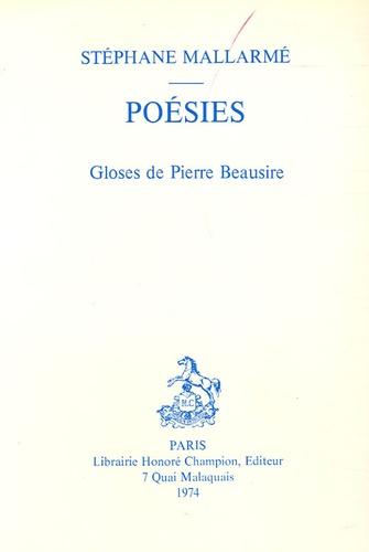 Stéphane Mallarmé - Poésies - Gloses de Pierre Beausire.