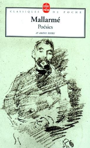 Stéphane Mallarmé - Poésies. Anecdotes ou poèmes. Pages diverses. Un coup de dés jamais n'abolira le hasard.