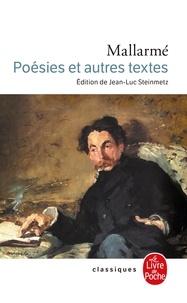 Stéphane Mallarmé - Poésies - Et autres textes.