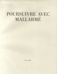 Stéphane Mallarmé - Poursuivre avec Mallarmé.