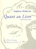 Stéphane Mallarmé - Quant au livre.