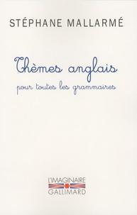 Thèmes anglais pour toutes les grammaires - Les mille problèmes, dictons et phrases typiques de langlais groupés daprès les règles de la grammaire.pdf