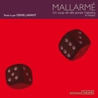 Stéphane Mallarmé et Denis Lavant - Un coup de dés jamais n'abolira le hasard.