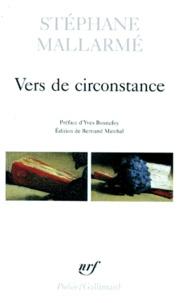 Stéphane Mallarmé - Vers de circonstance - Avec des inédits.