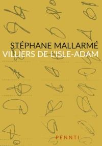 Stéphane Mallarmé - Villiers de l'Isle-Adam.