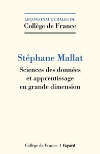Stéphane Mallat - Sciences des données et apprentissage en grande dimension.