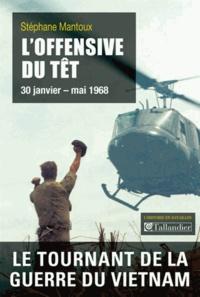 LOffensive du Têt - 30 janvier-mai 1968.pdf