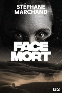 Stéphane Marchand - Face Mort.