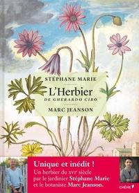 Stéphane Marie - L'Herbier de Gherardo Cibo.