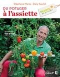 Stéphane Marie et Dany Sautot - Silence, ça pousse ! - Du potager à l'assiette.