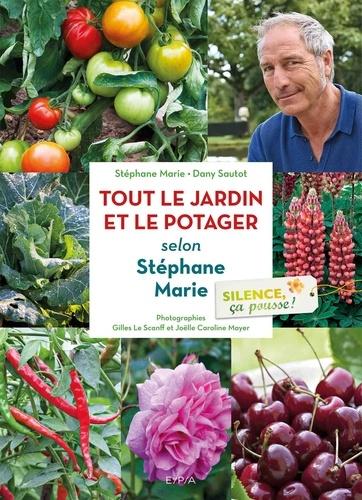 Tout le jardin et le potager selon Stéphane Marie