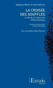 Stéphane Martin et Colin Pahlisch - La croisée des souffles - La Horde du Contrevent d'Alain Damasio.