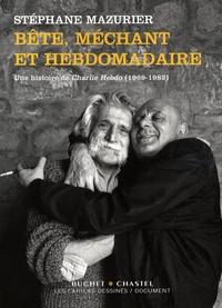 Birrascarampola.it Bête, méchant et hebdomadaire - Une histoire de Charlie Hebdo (1969-1982) Image