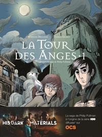Stéphane Melchior et Thomas Gilbert - A la croisée des mondes : La tour des anges Tome 1 : .