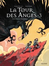 Stéphane Melchior et Gilbert Thomas - A la croisée des mondes : La tour des anges Tome 3 : .