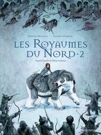 Stéphane Melchior et Clément Oubrerie - A la croisée des mondes : Les Royaumes du Nord Tome 2 : .