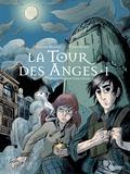 Stéphane Melchior et Thomas Gilbert - A la croisée des mondes Tome 1 : La Tour des Anges.