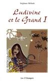 Stéphane Méliade - Ludivine et le Grand I.