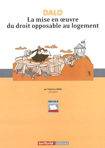 Stéphane Menu - DALO - La mise en oeuvre du droit opposable au logement.