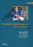Stéphane Mérat - Procédures anesthésiques liées aux terrains - Volume 2.