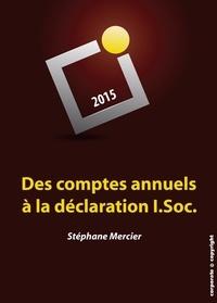Stéphane Mercier - Des comptes annuels à la déclaration I.Soc. - Manuel de fiscalité pratique (Belgique).