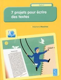 7 projets pour écrire des textes - Cycle 3.pdf