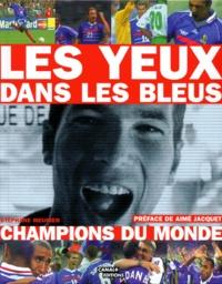 Stéphane Meunier - Les yeux dans les Bleus - Les yeux dans les Bleus.