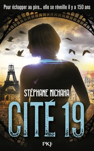 Stéphane Michaka - Cité 19 Tome 1 : Ville noire.