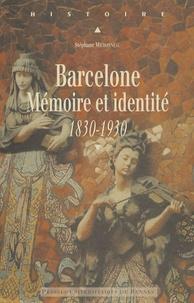 Barcelone - Mémoire et identité 1830-1930.pdf