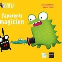Stéphane Millerou - Les Pootiz - L'apprenti magicien.
