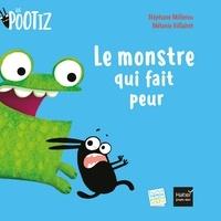 Stéphane Millerou - Les Pootiz - Le monstre qui fait peur.