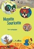 Stéphane Millerou - Musette Souricette - Livret pédagogique.