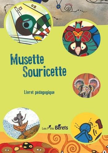 Musette Souricette. Livret pédagogique