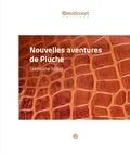 Stéphane Millet - Nouvelles aventures de Pluche - Une nouvelle burlesque.
