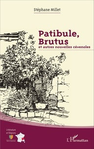 Patibule, Brutus et autres nouvelles cévenoles.pdf