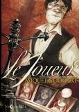 Stéphane Miquel et Loïc Godart - Le joueur - Librement adapté du roman de Fédor Dostoïevski.