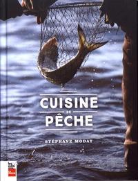 Stéphane Modat - Cuisine de pêche.