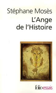 Stéphane Mosès - L'Ange de l'Histoire - Rosenzweig, Benjamin, Scholem.