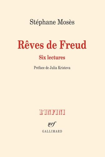 Stéphane Mosès - Rêves de Freud - Six lectures.
