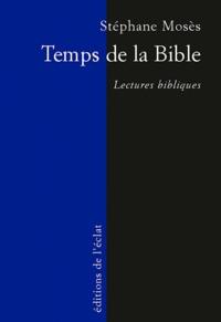 Stéphane Mosès - Temps de la Bible - Lectures bibliques.