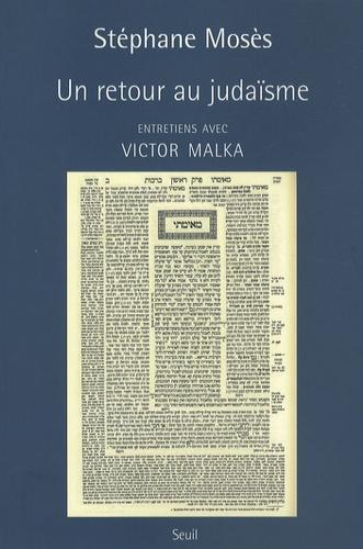 Stéphane Mosès - Un retour au judaïsme - Entretien avec Victor Malka.
